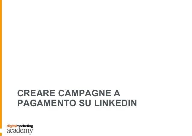 CREARE CAMPAGNE A PAGAMENTO SU LINKEDIN