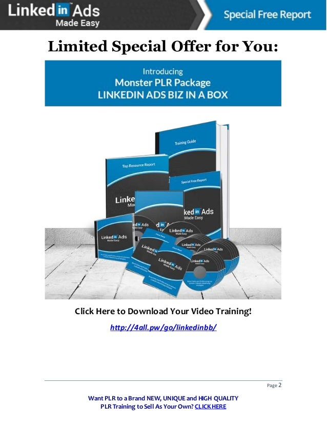 Linked in ads made easy special free report - How to use Linkedin Adds -Latest Training on LinkedIn Ads with PLR Grab it and Sell it as your Own Slide 3