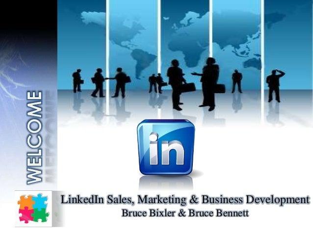 LinkedIn Sales, Marketing & Business Development Bruce Bixler & Bruce Bennett