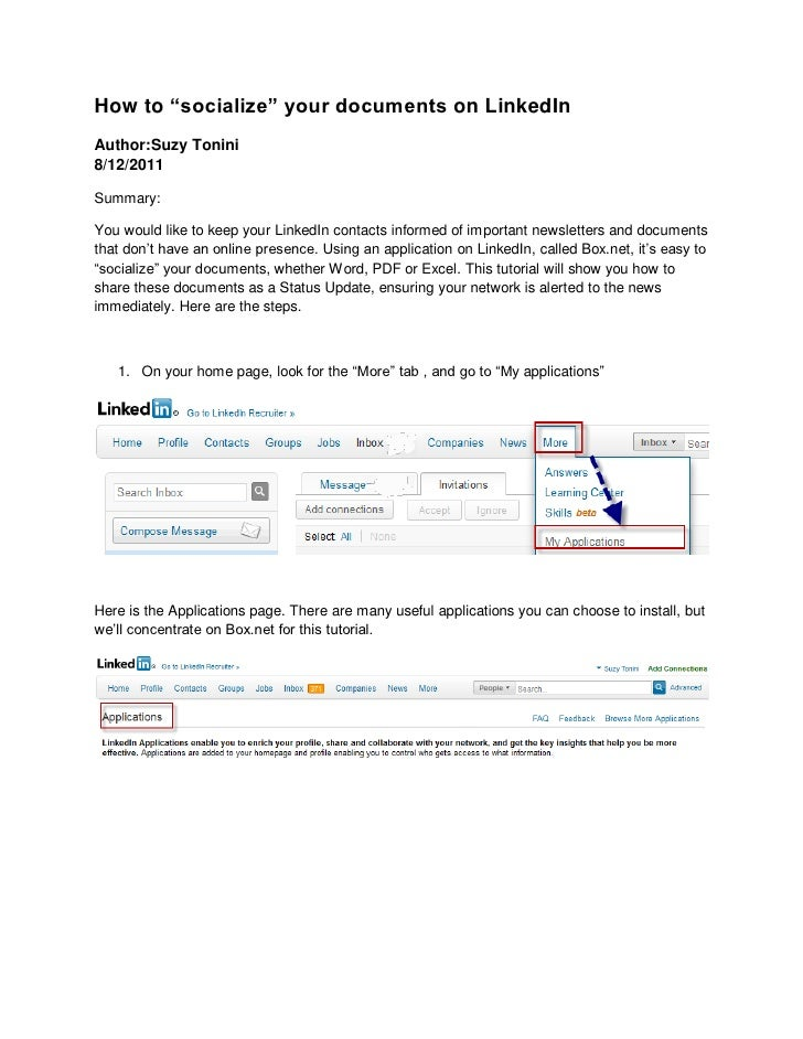 "How to ""socialize"" your documents on LinkedInAuthor:Suzy Tonini8/12/2011Summary:You would like to keep your LinkedIn conta..."