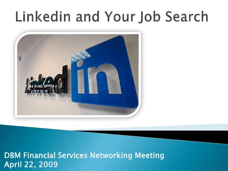 DBM Financial Services Networking Meeting April 22, 2009