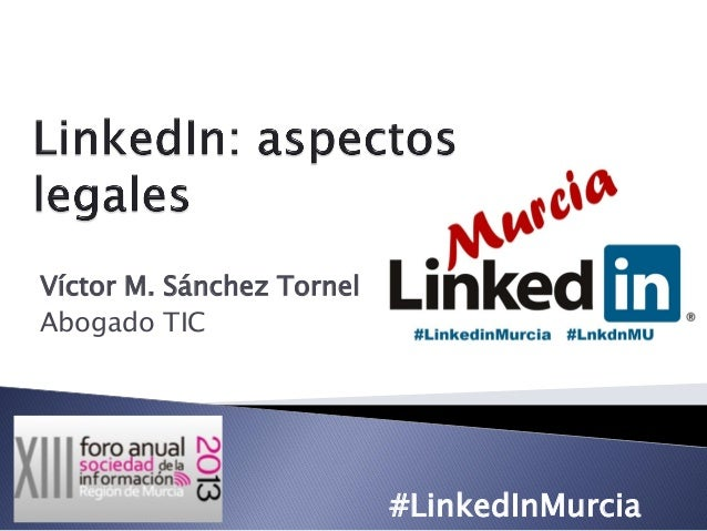 Víctor M. Sánchez Tornel Abogado TIC  #LinkedInMurcia