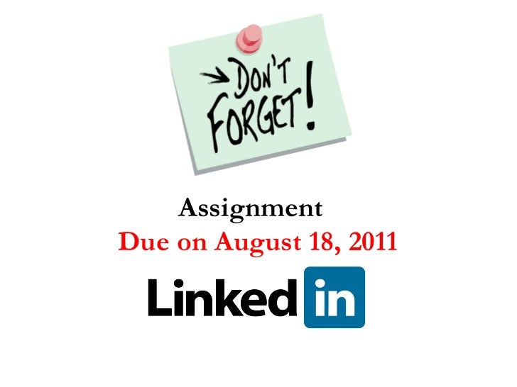 Assignment    Due on August 18, 2011