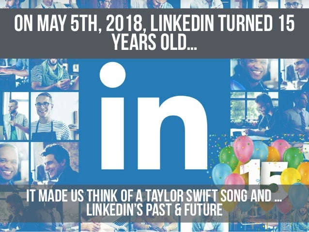 LinkedIn at 15: From A to Z, the 26 Need-to-Knows on the World's Business Professional Network Slide 2