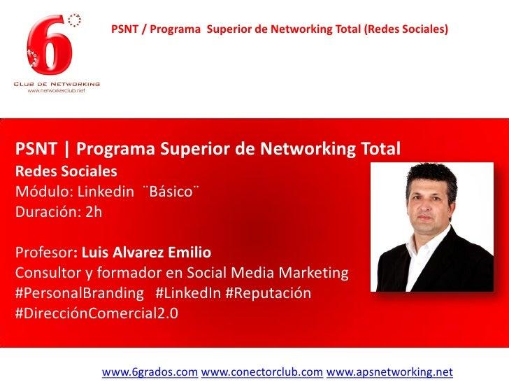 PSNT / Programa Superior de Networking Total (Redes Sociales)PSNT | Programa Superior de Networking TotalRedes SocialesMód...