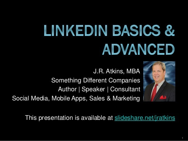 J.R. Atkins, MBA Something Different Companies Author | Speaker | Consultant Social Media, Mobile Apps, Sales & Marketing ...