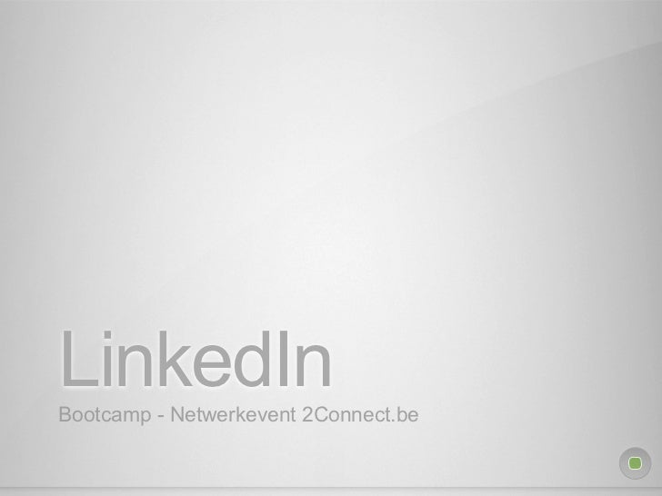 LinkedInBootcamp - Netwerkevent 2Connect.be