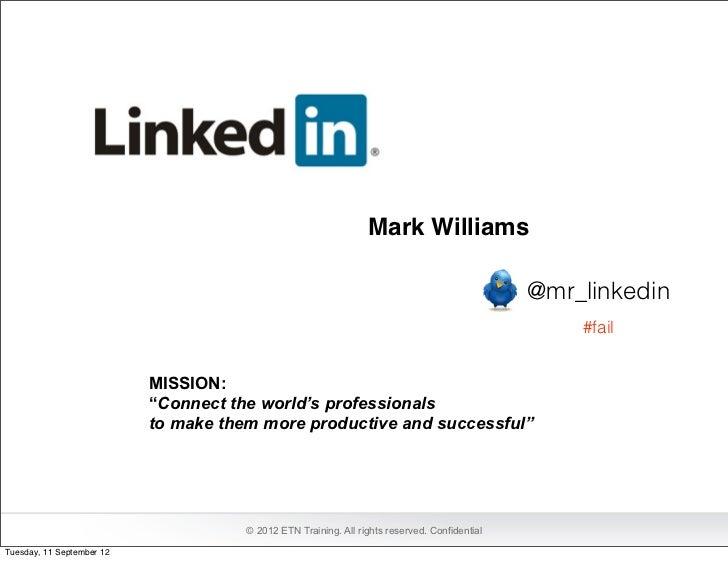 Mark Williams                                                                                               @mr_linkedin  ...