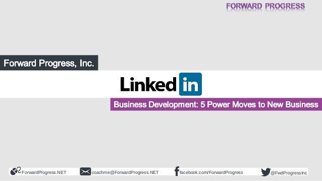 ForwardProgress.NET facebook.com/ForwardProgresscoachme@ForwardProgress.NET @FwdProgressInc