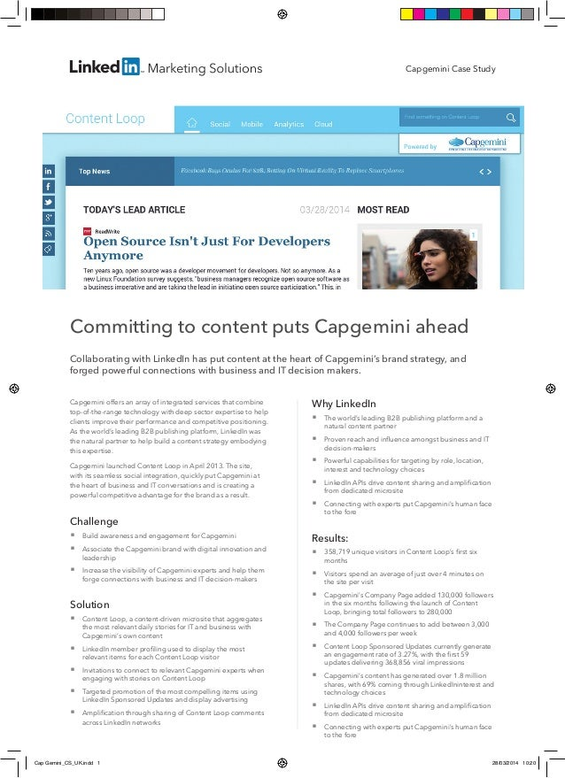 Committing to content puts Capgemini ahead Collaborating with LinkedIn has put content at the heart of Capgemini's brand s...