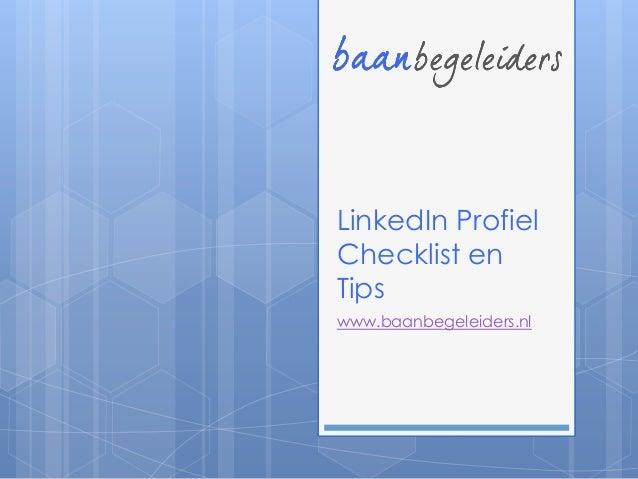 LinkedIn ProfielChecklist enTipswww.baanbegeleiders.nl
