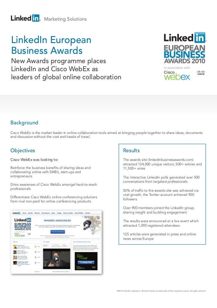 Marketing SolutionsLinkedIn EuropeanBusiness AwardsNew Awards programme placesLinkedIn and Cisco WebEx asleaders of global...