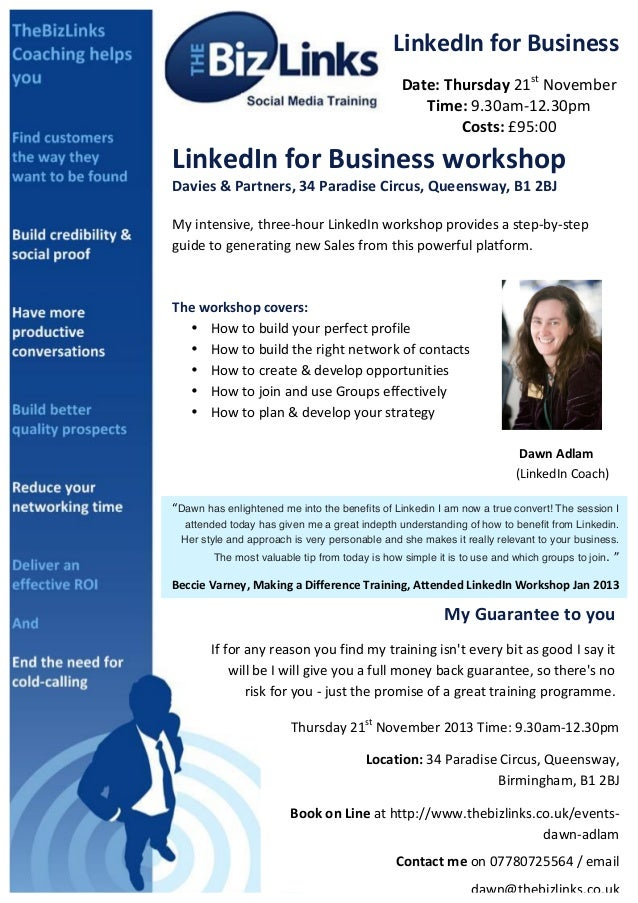 LinkedIn	   for	   Business	    Date:	   Thursday	   21st	   November	    Time:	   9.30am-­‐12.30pm	    Costs:	   £95:00	 ...