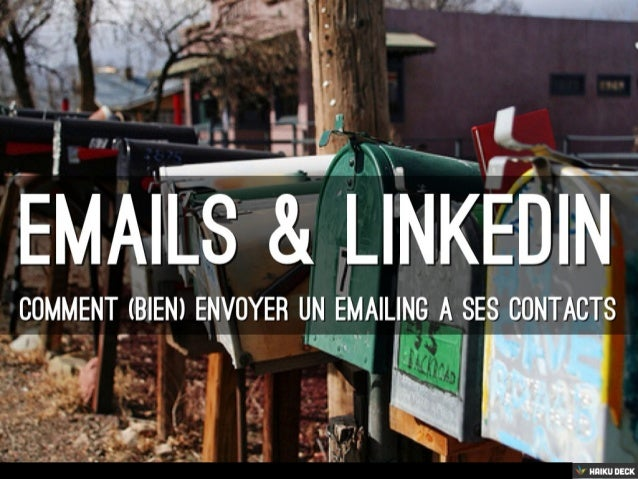 LinkedIn : Comment Envoyer Un Emailing À Ses Contacts ?