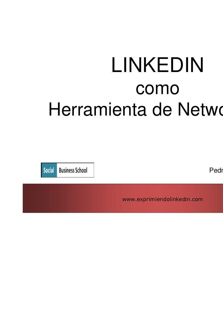 LINKEDIN          comoHerramienta de Networking                                      Pedro de Vicente        www.exprimien...