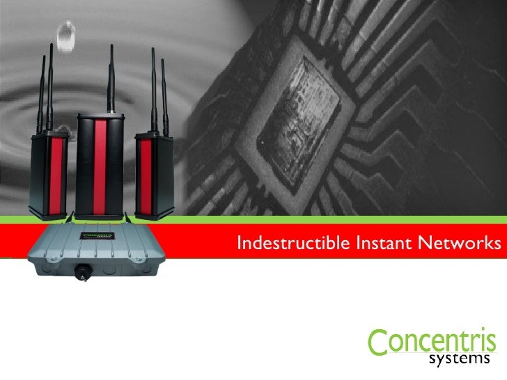 Indestructible Instant Networks