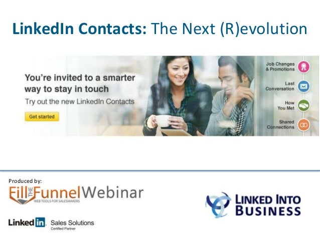 LinkedIn Contacts: The Next (R)evolutionProduced by: