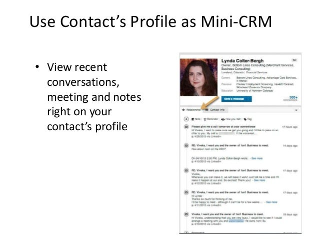 Use Contact's Profile as Mini-CRM• View recentconversations,meeting and notesright on yourcontact's profile