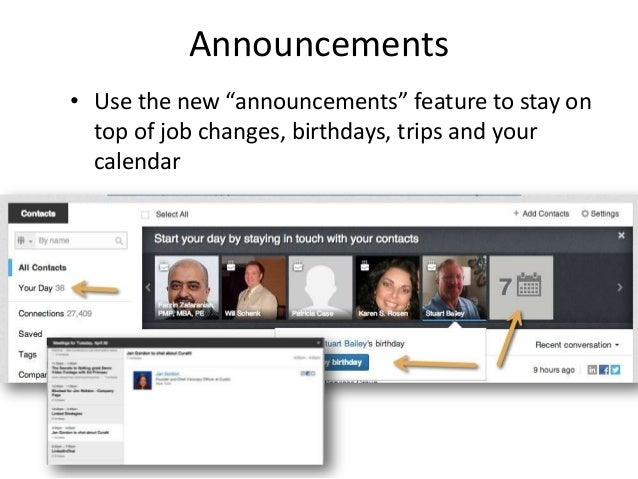 """Announcements• Use the new """"announcements"""" feature to stay ontop of job changes, birthdays, trips and yourcalendar"""
