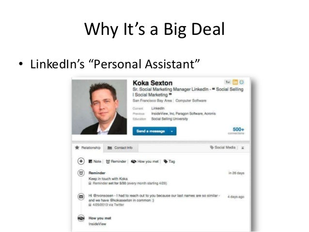"""Why It's a Big Deal• LinkedIn's """"Personal Assistant"""""""