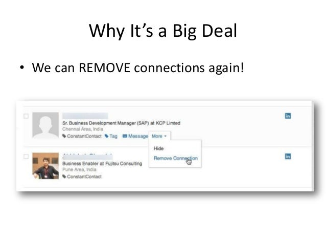 Why It's a Big Deal• We can REMOVE connections again!