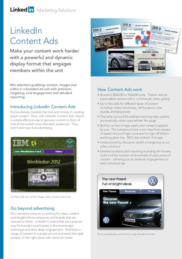 Marketing Solutions Introducing LinkedIn Content Ads You've already invested the time and money in creating great content....