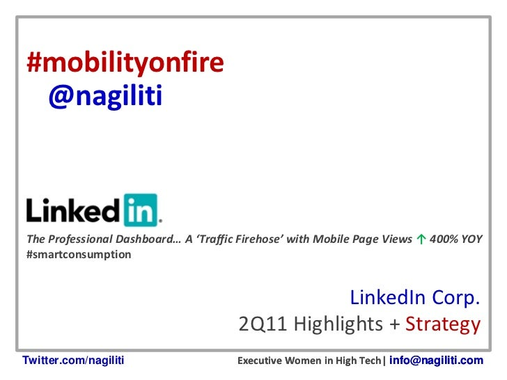 #mobilityonfire @nagilitiThe Professional Dashboard… A 'Traffic Firehose' with Mobile Page Views ↑ 400% YOY#smartconsumpti...