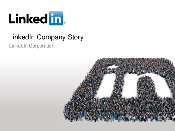 LinkedIn Company StoryLinkedIn Corporation                         1