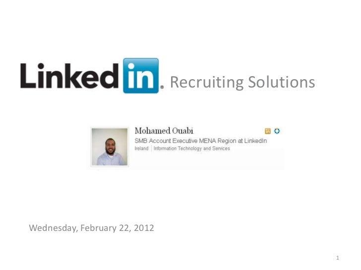 Recruiting SolutionsWednesday, February 22, 2012     Recruiting Solutions                                v                ...