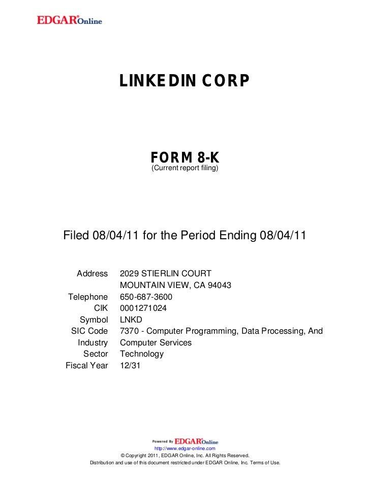 LINKEDIN CORP                                 FORM 8-K                                 (Current report filing)Filed 08/04/...