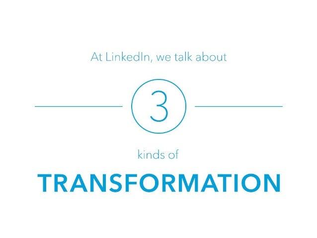 LinkedIn's Culture of Transformation