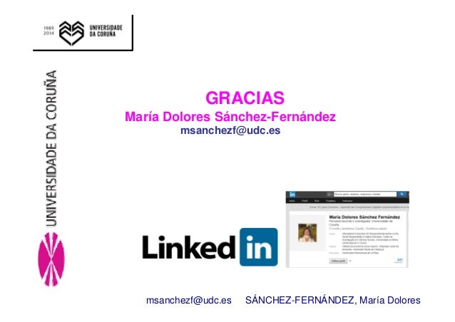 GRACIAS  María Dolores Sánchez-Fernández  msanchezf@udc.es  msanchezf@udc.es SÁNCHEZ-FERNÁNDEZ, María Dolores