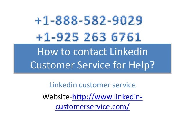 How to Contact Linkedin Customer Service Toll Free Phone Number?
