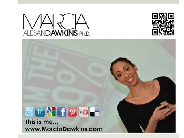 This is me… www.MarciaDawkins.com