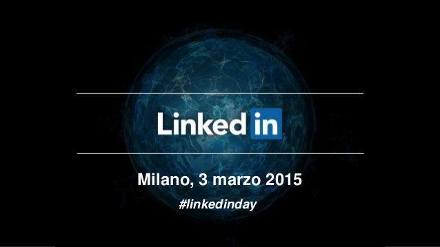 Milano, 3 marzo 2015 #linkedinday