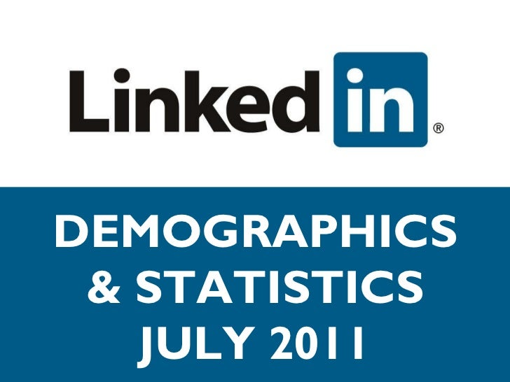 DEMOGRAPHICS & STATISTICS JULY 2011