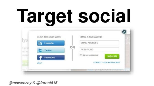 Target social  @msweezey & @forest415