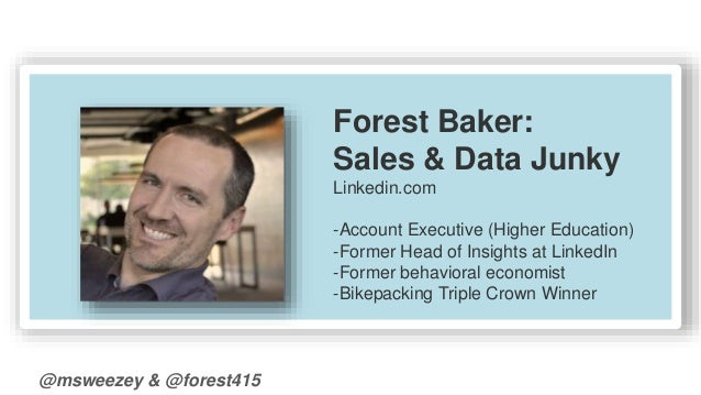 @msweezey & @forest415  Forest Baker:  Sales & Data Junky  Linkedin.com  -Account Executive (Higher Education)  -Former He...