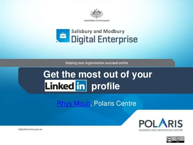Rhys Moult, Polaris Centre Salisbury and Modbury Get the most out of your profile