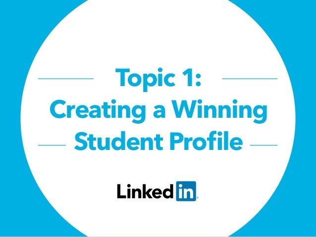 Topic 1: Creating a Winning Student Profile