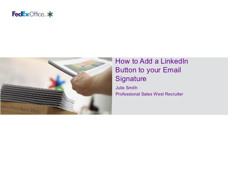 Adding Linkedin To Your Email Signature