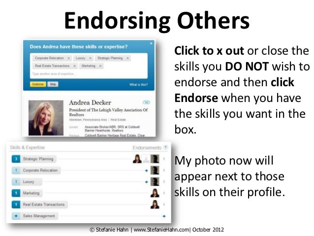 Endorsing Others                                  Click to x out or close the                                  skills you ...