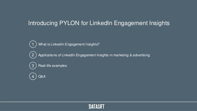 What is LinkedIn Engagement Insights? Introducing PYLON for LinkedIn Engagement Insights 1 Applications of LinkedIn Engage...