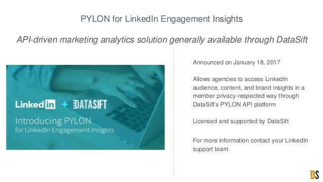 PYLON for LinkedIn Engagement Insights API-driven marketing analytics solution generally available through DataSift • Anno...