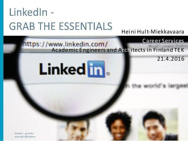 @TEK_akateemiset HeiniHult-Miekkavaara Career Services Academic Engineers andArchitects inFinlandTEK 21.4.2016 linked...