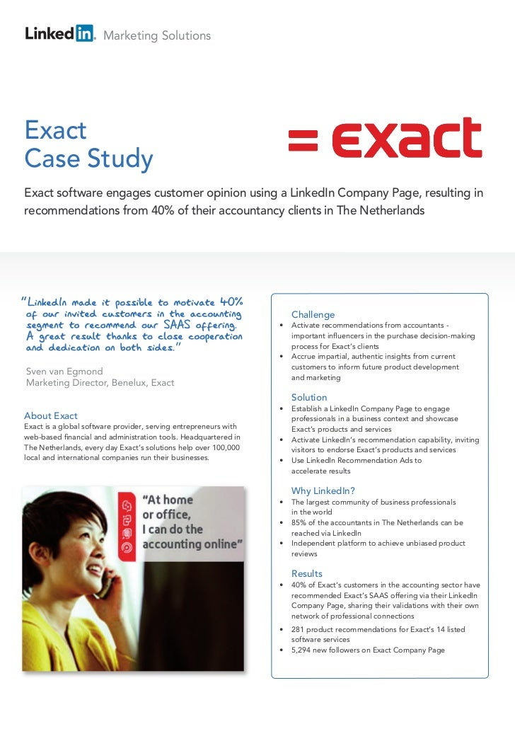 Marketing SolutionsExactCase StudyExact software engages customer opinion using a LinkedIn Company Page, resulting inrecom...