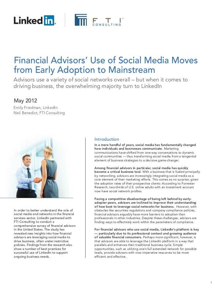 Financial Advisors' Use of Social Media Movesfrom Early Adoption to MainstreamAdvisors use a variety of social networks ov...