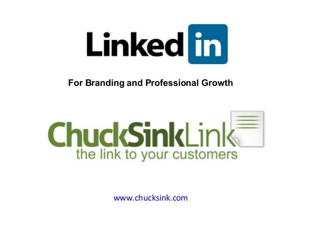 www.chucksink.com For Branding and Professional Growth A Workshop by Chuck Sink