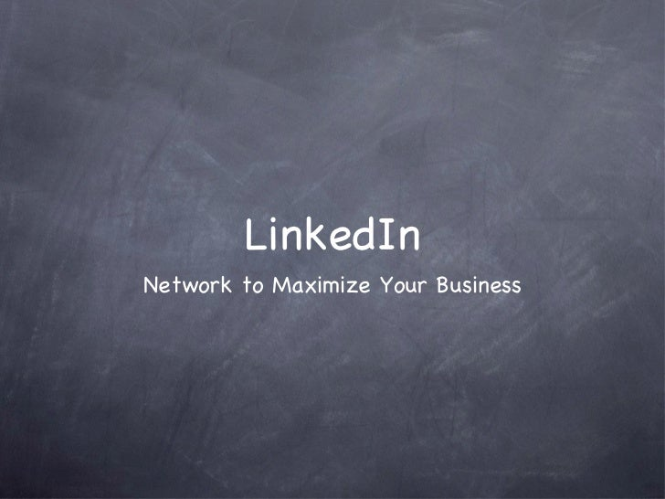 LinkedInNetwork to Maximize Your Business