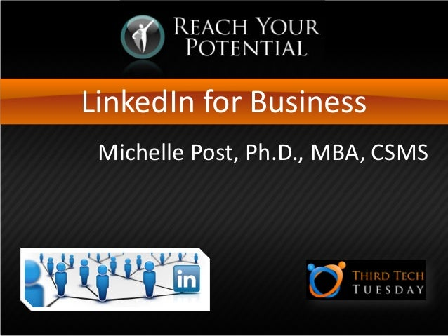 LinkedIn for BusinessMichelle Post, Ph.D., MBA, CSMS